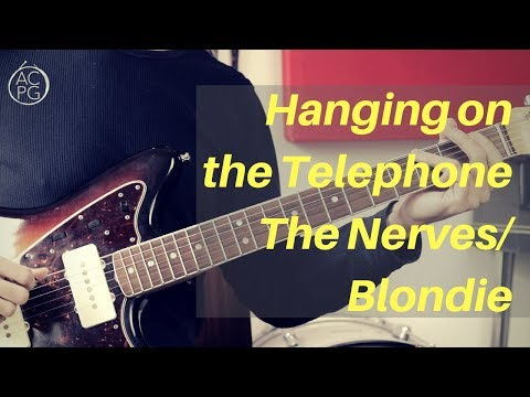 Hanging On The Telephone | Nerves/Blondie | Guitar Lesson
