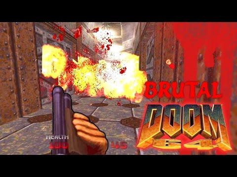Brutal DOOM 64 - Gore Guts & Enhanced Graphics Gameplay