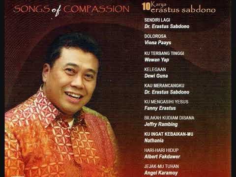 Songs Of Compassion - Pdt Erastus Sabdono