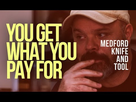 You Get What You Pay For - A Film by Medford Knife & Tool.