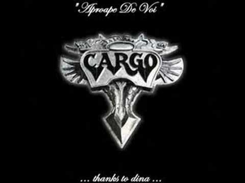 Cargo - Aproape De Voi