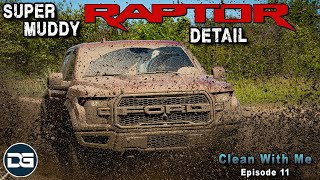 Cleaning the MUDDIEST Ford Raptor Ever! | Clean With Me Episode 11 Super Muddy Pressure Washing