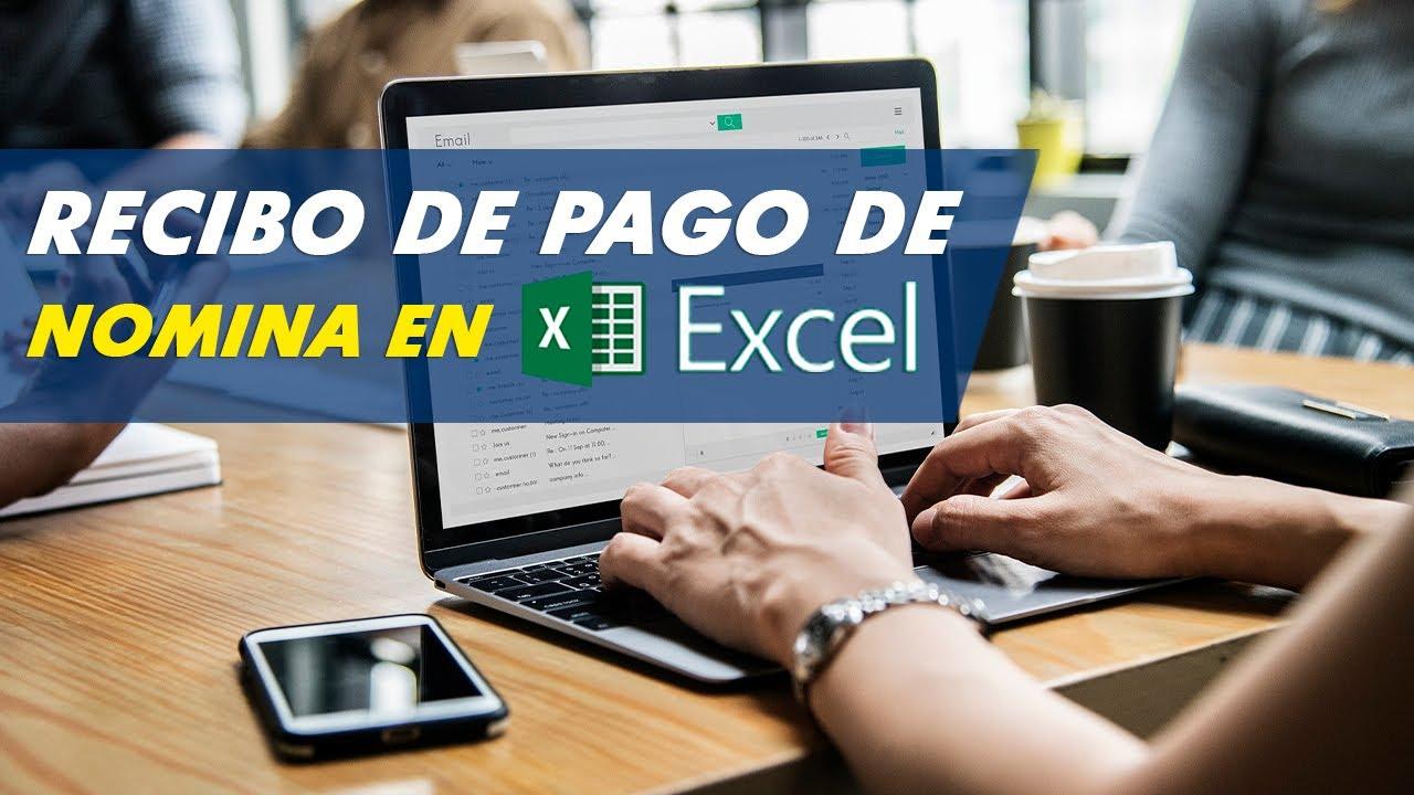 C Mo Hacer Un Recibo De Pago De Nomina En Excel Youtube