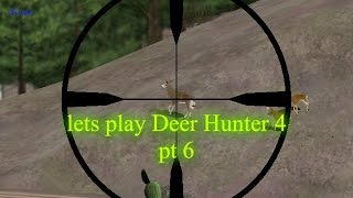 lets play Deer Hunter 4 pt 6