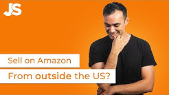 How To Sell On Amazon If You Live Outside The USA 🇺🇸 Jungle Scout