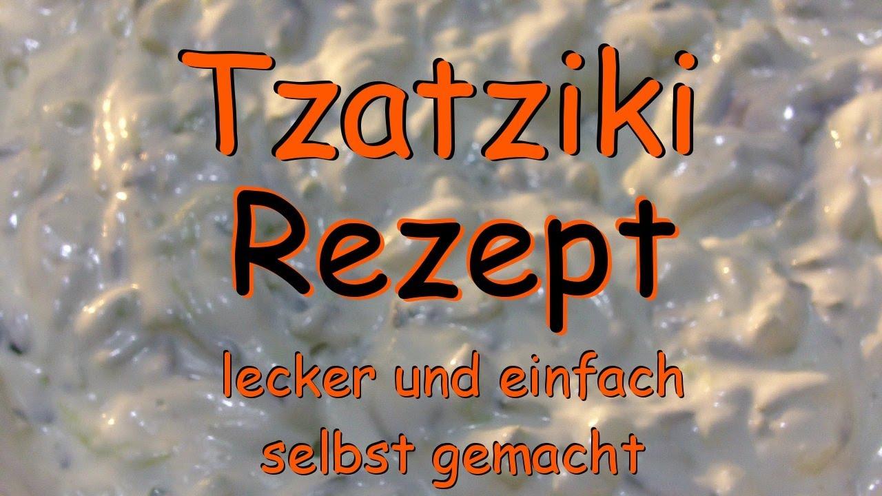 tzatziki selbst machen mein rezept ganz einfach und super lecker zaziki tsatsiki youtube. Black Bedroom Furniture Sets. Home Design Ideas