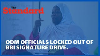 Kwale ODM officials locked out of BBI signature collection drive