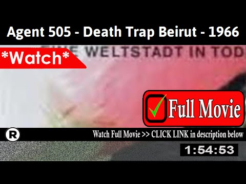 Agent 505 – Death Trap Beirut (1966) – Full HD Movie Online