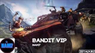 NAM7 - BANDIT VIP