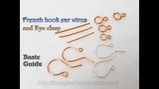 How to make french hook ear wires and eye clasp - Basic Guide 504