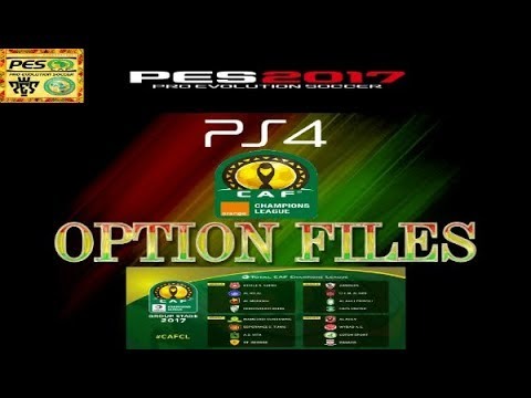 PS4 PES 2017 CAF Champions League Option Files HD