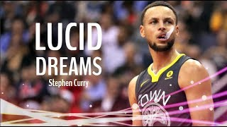 "Stephen Curry Mix ~ ""Lucid Dreams"" ᴴᴰ"