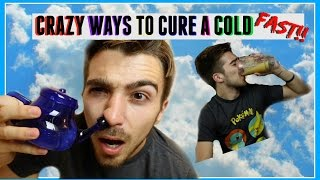 4 CRAZY ALL NATURAL WAYS TO GET RID OF A COLD FAST -- Boston Tom