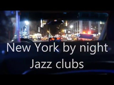 New York by night - Jazz clubs