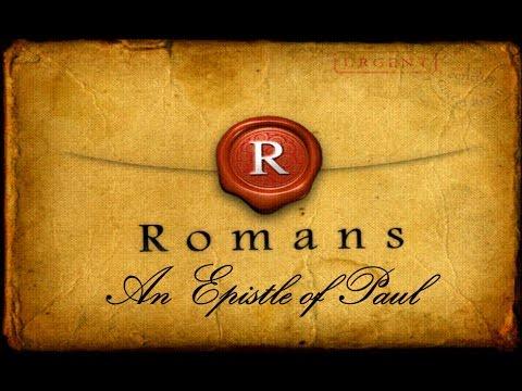 Romans: An Epistle of Paul Chapter 14 Pt 1