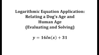 Determine the Human Age of a Dog And the Dog Age, Given the Human Age