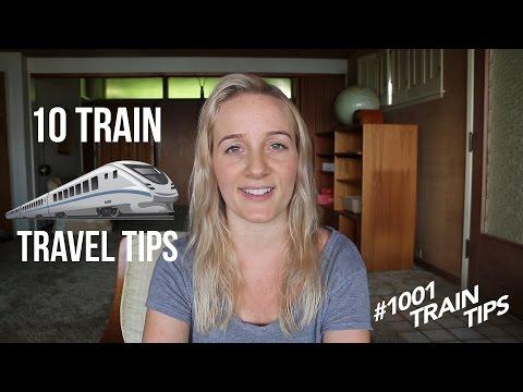 10 TRAIN TRAVEL & INTERRAIL TIPS