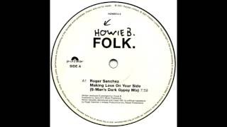 Howie B. - Making Love On Your Side (S-Man