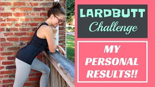 RESULTS // My personal results from the 30-day #lardbuttchallenge !! :D