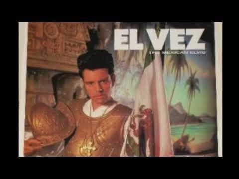 El Vez - Never Been to Spain
