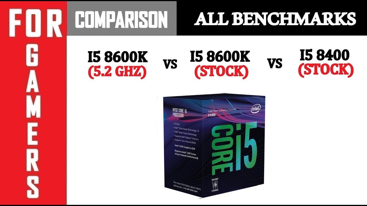 Intel I7 8700 vs (5.2) I5 8600K vs I5 8600K vs I5 8400 | GTX 1080TI | Comparison | - YouTube