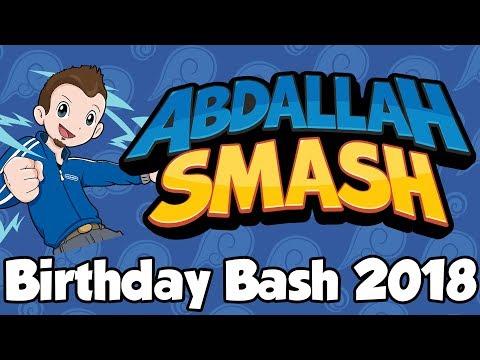 Abdallah Smash  Birthday Bash 2018! 🔴