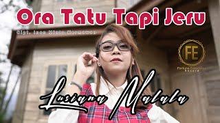 LUSIANA MALALA - ORA TATU TAPI JERU ( Official Music Video )