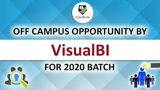 Visual BI Off Campus for 2020 Batch | BI Solutions Developer | Off Campus Update