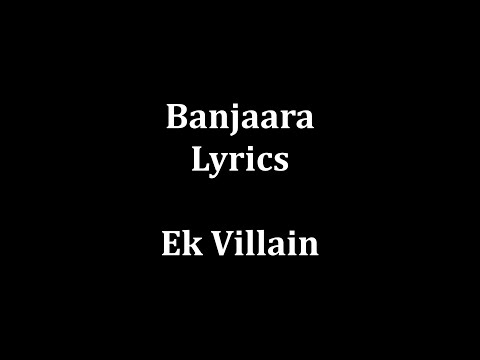 Banjaara lyrics Ek Villain