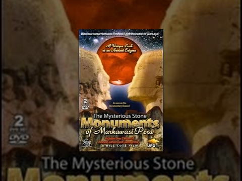 The Mysterious Stone Monuments of Markawasi Peru - Movie Rental