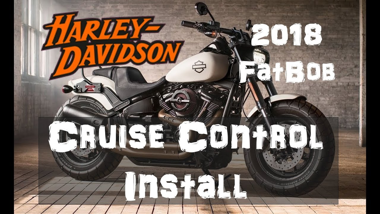 Harley Davidson Cruise Control Install 2018 Fat Bob on