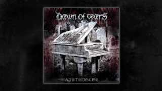 DAWN OF TEARS - A Cursed Heritage (OFFICIAL AUDIO STREAM)