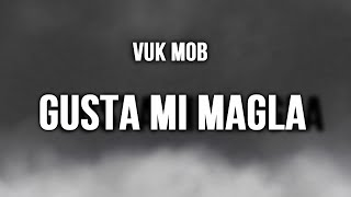 Download Hindi Video Songs - VUK MOB - GUSTA MI MAGLA (2015)(Produced by Royal Beats) Official Audio ᴴᴰ
