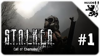 S.T.A.L.K.E.R. Call of Chernobyl (by stason174) - #1 - СКОРЕЕ К СИДОРОВИЧУ