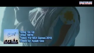 Go Up by SB19 - SEA GAMES 2019 [Music Video]