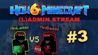 How To Minecraft - Season 6 - (L)ADMIN STREAM #3