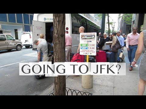 Getting to JFK Airport in New York: Bus, Taxi, Car Service, Subway