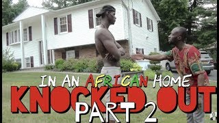 In An African Home: Knocked Out (Part 2) (Clifford Owusu)