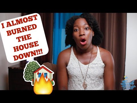 STORYTIME| I ALMOST BURNED THE HOUSE DOWN!