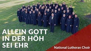 Allein Gott in der Höh sei Ehr - Praetorius | National Lutheran Choir