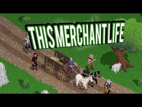 SELLING AND FIGHTING FOR GOODS - THIS MERCHANT LIFE Gameplay