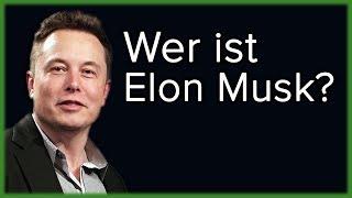 Elon Musk - Ein Visionär