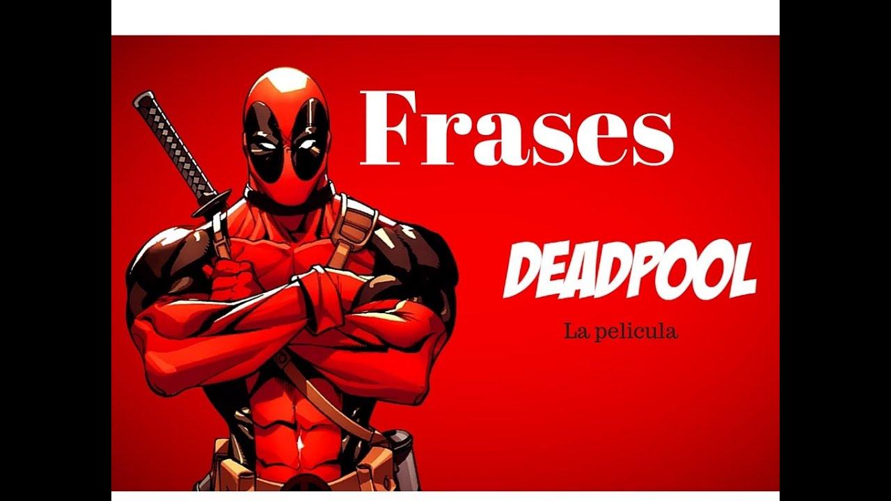 Las Mejores Frases De Deadpool Youtube