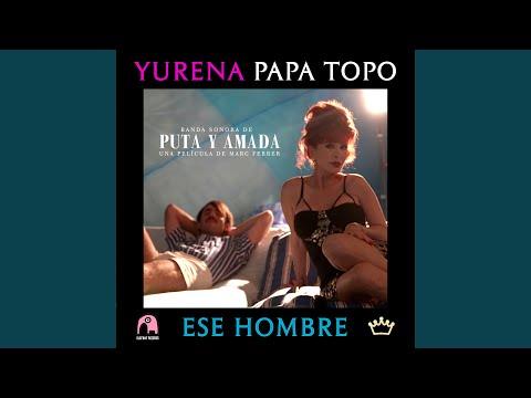 Ese Hombre (Original Motion Picture Soundtrack)
