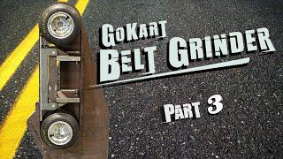 Go Kart Belt Grinder Part 3 - Vibration Dampening Platen