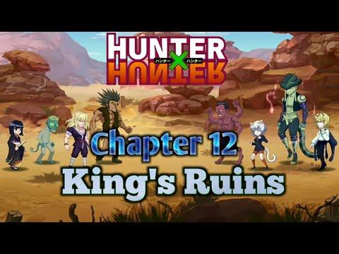 Chapter 12 - King's Ruins | Nen Master | Hunter Glory | Nen Challenger Gameplay (Hunter X Hunter)