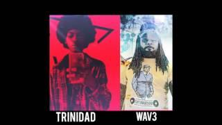 Trinidad Cardona X The WAV3-     Jennifer x W.A.Y.S [Mashup]