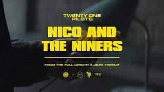 Смотреть клип Twenty One Pilots - Nico And The Niners
