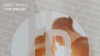 Marc Novus - Our Dream (Official)