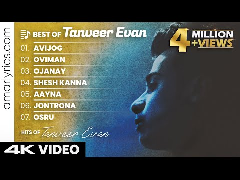 Best of Tanveer Evan 2021 | Tanveer Evan Hits Songs | Latest Bengali Songs